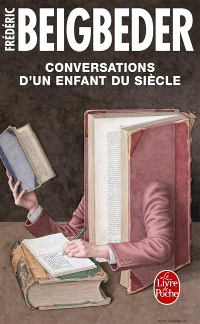 CONVERSATIONS D'UN ENFANT DU SIECLE